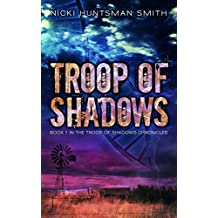 Troop of Shadows: Book One in the Troop of Shadows Chronicles (English Edition)