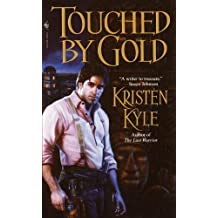 Touched by Gold by Kristen Kyle (2001-01-02)