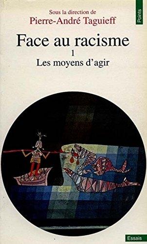 Face au racisme, tome 1 par Pierre-André Taguieff