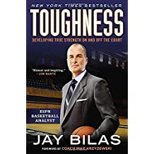 Toughness: Developing True Strength On and Off the Court by Jay Bilas (2014-03-04)