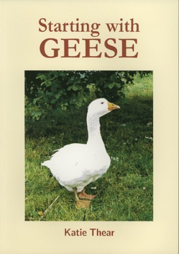 Starting with Geese by Thear, Katie (2003) Paperback