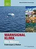 Warnsignal Klima: Die Meere - Änderungen & Risiken