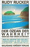 Der Ozean der Wahrheit oder: Die fünf Arten zu denken - Rudy Rucker
