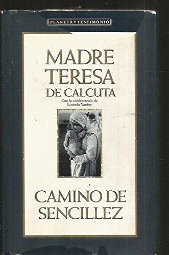Camino de sencillez (Testimonio (planeta)) por Madre Teresa de Calcuta epub