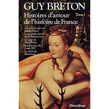 Histoires d'amour de l'histoire de France - Tome 1 (01)