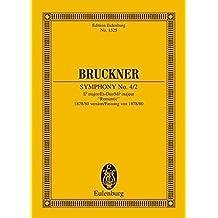 """Sinfonie Nr. 4/2 Es-Dur: Fassung von 1878/80 """"Romantische"""". Orchester. Studienpartitur. (Eulenburg Studienpartituren)"""