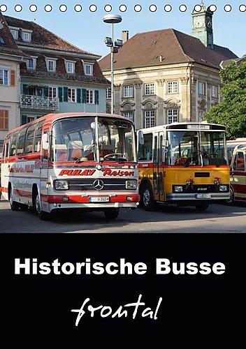 historische-busse-frontal-tischkalender-2017-din-a5-hoch-markante-frontansichten-klassischer-omnibus