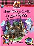 Il fantasma del castello di Loch Mess. Con sticker