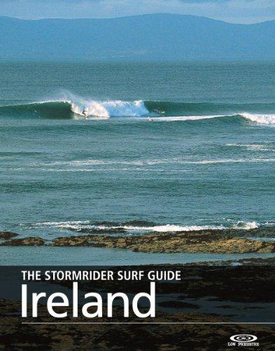 The Stormrider Surf Guide - Ireland (The Stormrider Surf Guides) por Bruce Sutherland