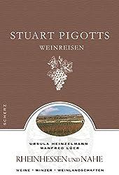 Stuart Pigotts Weinreisen: Rheinhessen und Nahe