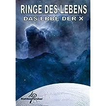 Ringe des Lebens - Das Erbe der X