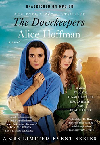 The Dovekeepers: A Novel (CBS Limited Event) by Alice Hoffman (2015-03-17)