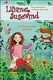 Liliane Susewind – Ein Eichhörnchen hat's eilig (Liliane Susewind ab 6)