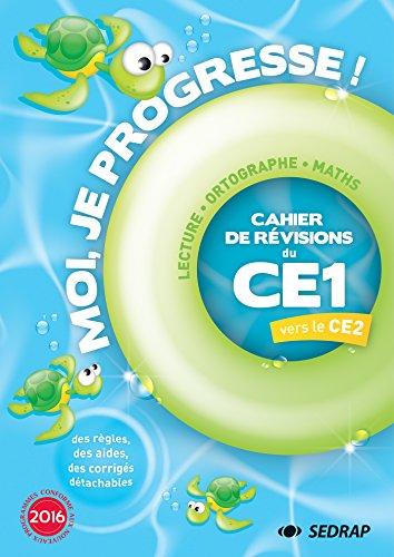 Moi je progresse CE1 : Cahier de révision - Cahier de vacances