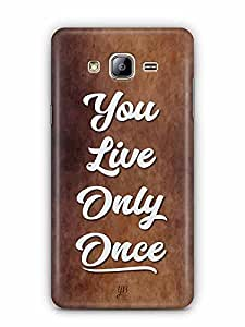 YuBingo You Live Only Once Designer Mobile Case Back Cover for Samsung Galaxy On 5 Pro