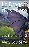 LE DRAGON D'HYPNOSE par Soulberry