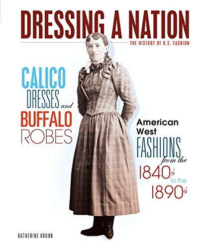 Fashion Zoot Suit (Calico Dresses and Buffalo Robes: American West Fashions from the 1840s to the 1890s (Dressing a Nation: The History of U.S. Fashion))
