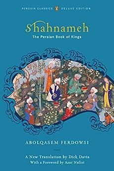 Shahnameh: The Persian Book of Kings de [Ferdowsi, Abolqasem]