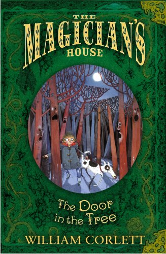 The Door In The Tree (Magician's House Quartet) por William Corlett