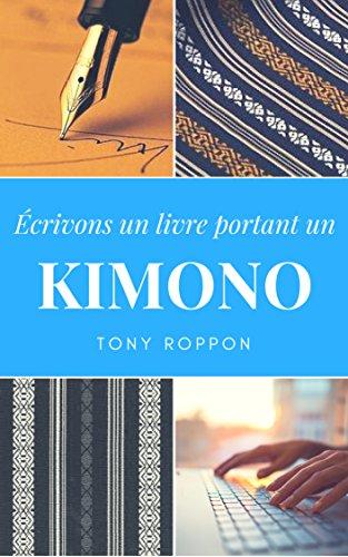 Couverture du livre Écrivons un livre portant un KIMONO