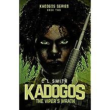 The Viper's Wrath (Kadogos Book 2)