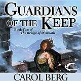 Guardians of the Keep: Bridge of D'Arnath, Book 2