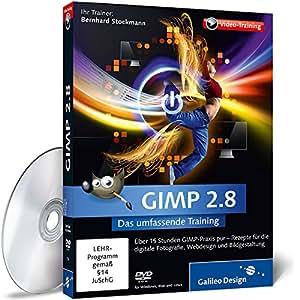 GIMP 2.8 - Das umfassende Training