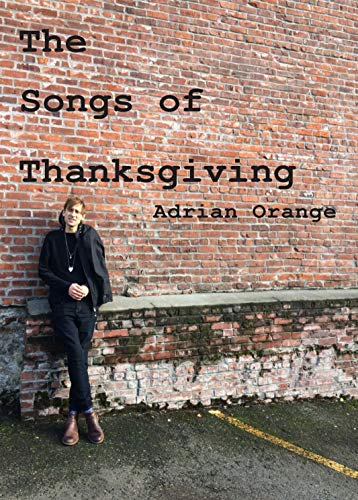 The Collected Songs of Thansgiving (English Edition)