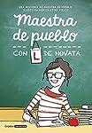 Maestra de pueblo con L de novata (Grija...