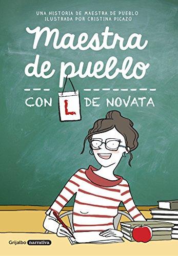 Una historia de Maestra de pueblo ilustrada por Cristina Picazo.109 paginas