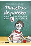 https://libros.plus/maestra-de-pueblo-con-l-de-novata/