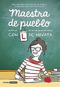 Maestra de pueblo, con L de novata par Maestra de pueblo