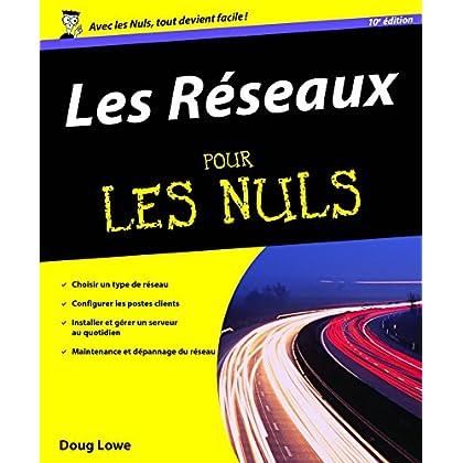 Les Réseaux Pour les Nuls (INFORMATIQUE)