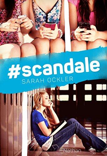 #scandale (GRAND FORMAT DI) par Sarah Ockler