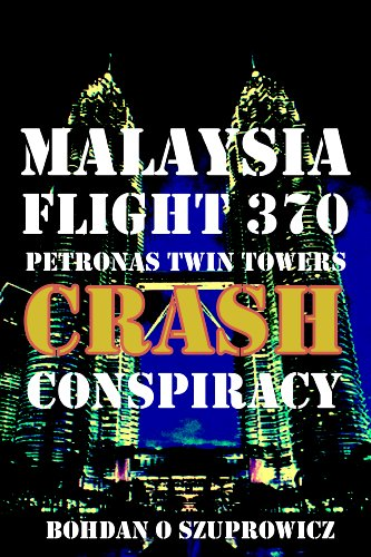 malaysia-flight-370-petronas-twin-towers-crash-conspiracy-english-edition