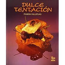 Dulce Tentacion / Sweet Temptations