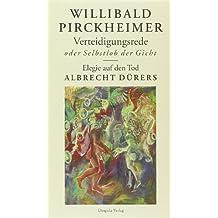Verteidigungsrede oder Selbstlob der Gicht/ Elegie auf den Tod Albrecht Dürers