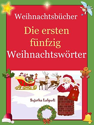 Kinderbücher Weihnachten.Weihnachtsbücher Die Ersten Fünfzig Weihnachtswörter Kinderbücher