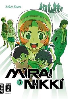 Mirai Nikki 03 von [Esuno, Sakae]