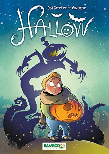 Hallow (1) : La dernière nuit d'Halloween