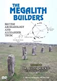 The Megalith Builders: British Archaeology and Alexander Thom