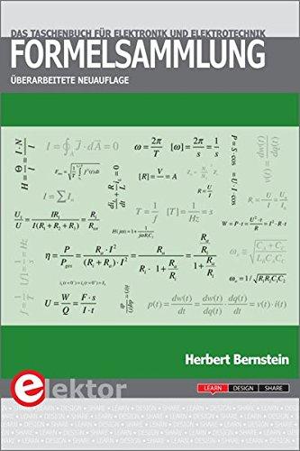 Formelsammlung: Das Taschenbuch für Elektronik und Elektrotechnik