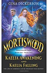 Mortiswood Tales Books 1 & 2: 'Kaelia Awakening' and 'Kaelia Falling' Paperback