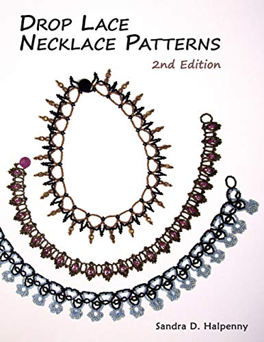 Lace Drop (Drop Lace Necklace Patterns: 2nd Edition (English Edition))