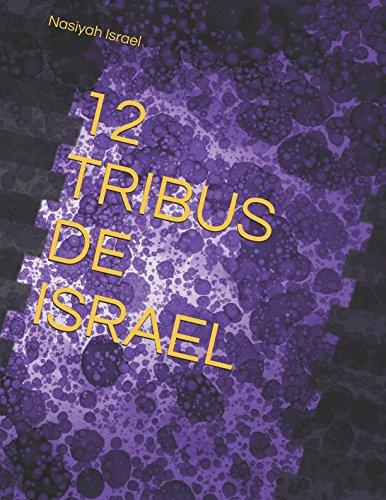 12 TRIBUS DE ISRAEL por Nasiyah Israel