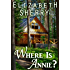Where is Annie (Return to the Aspens Book 1)