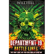 [(Department 19: Battle Lines)] [by: Will Hill]