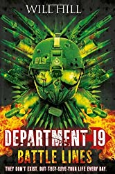 Battle Lines (Department 19, Book 3) by Will Hill (2013-03-28)