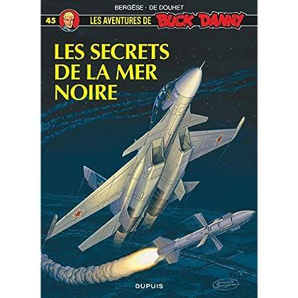 Buck Danny, n° 45 : Les secrets de la mer Noire