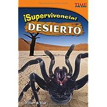 ¡supervivencia! Desierto (TIME For Kids: TIME For Kids en Espanol - Level 4)